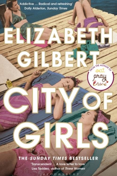 City of Girls : The Sunday Times Bestseller