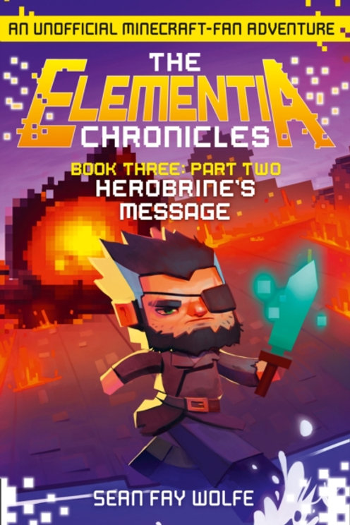 Book Three: Part 2 Herobrine's Message