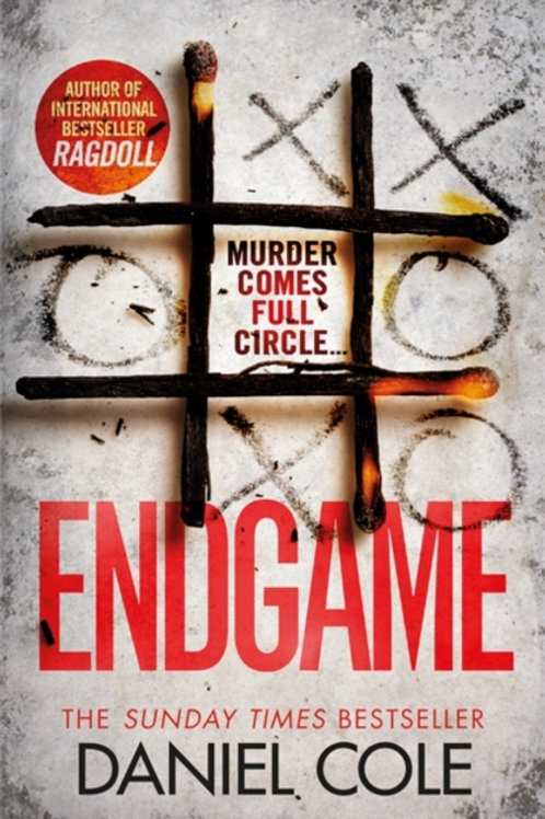 Endgame : The explosive new thriller from the bestselling author of Ragdoll