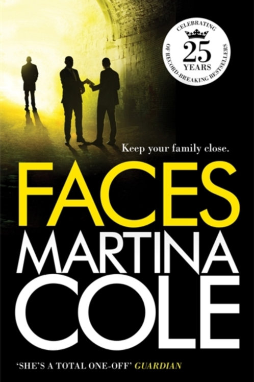 Faces : A chilling thriller of loyalty and betrayal
