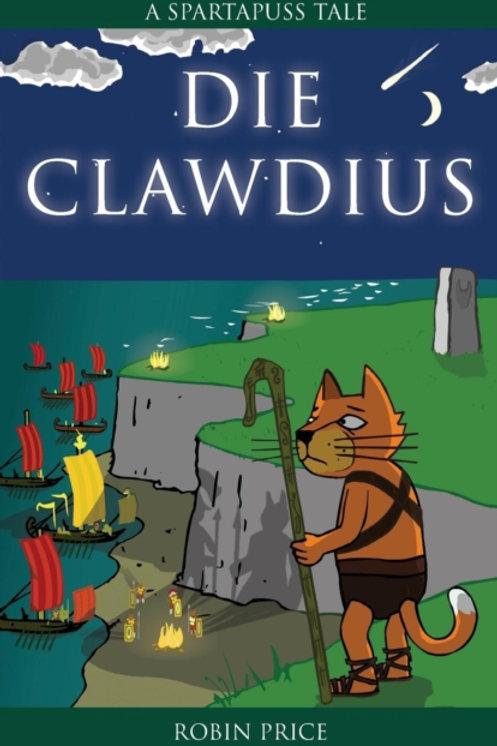 Die Clawdius : Spartapuss Tales