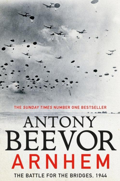 Arnhem : The Battle for the Bridges, 1944