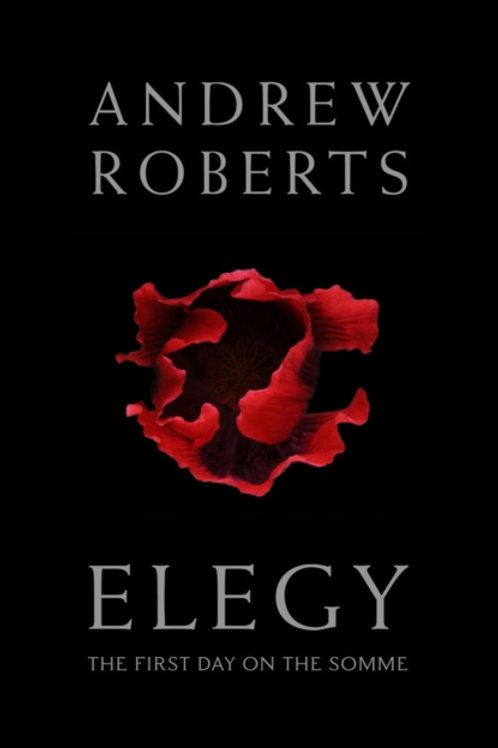 Elegy : The First Day on the Somme
