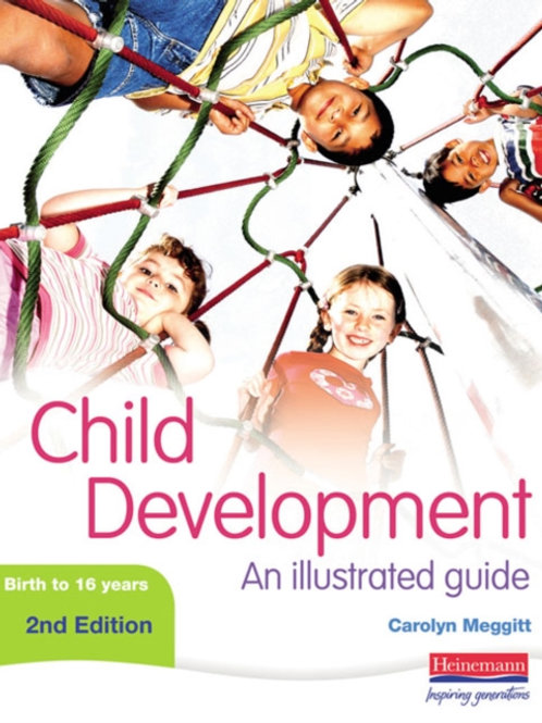 Child Development: An illustrated guide,