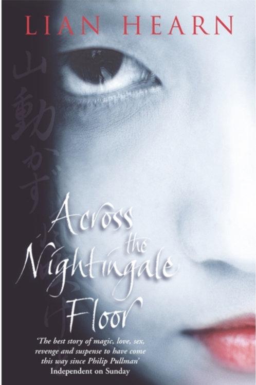 Across the Nightingale Floor : Tales of the Otori