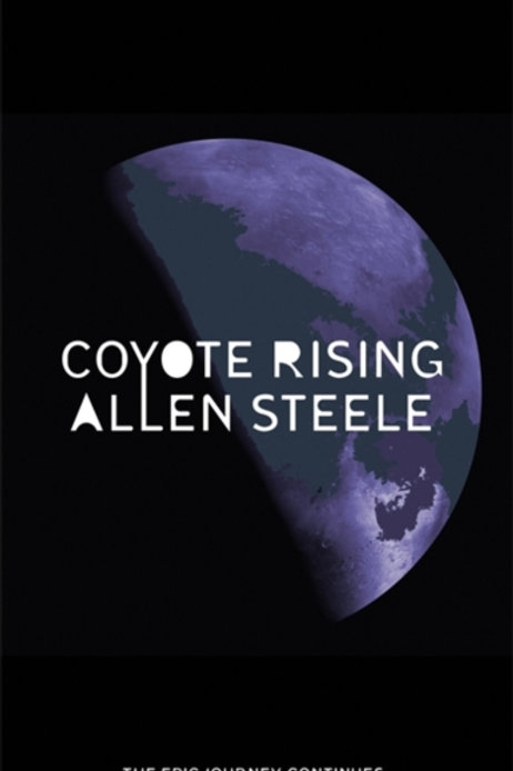 Coyote Rising : The Coyote Series: Book Two