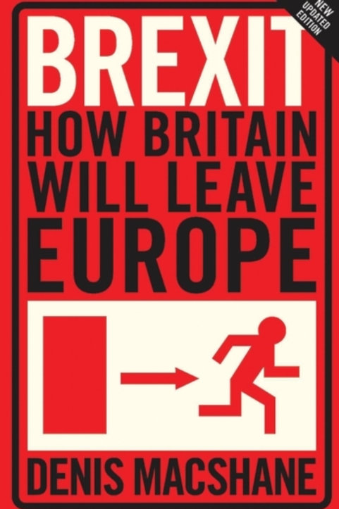 Brexit : How Britain Will Leave Europe