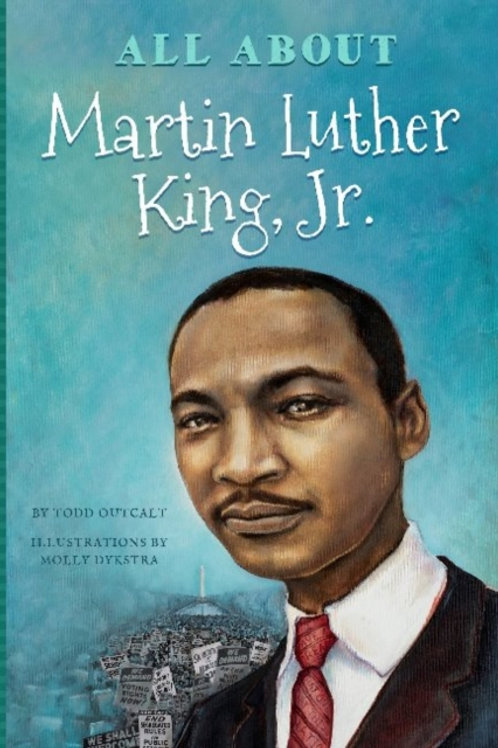 All About Dr. Martin Luther King