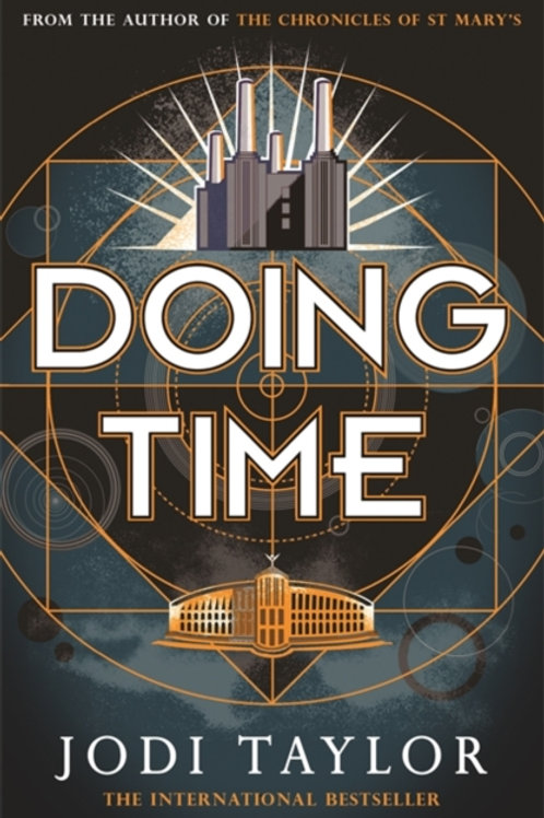 Doing Time : a hilarious new spinoff from the Chronicles of St Mary's series