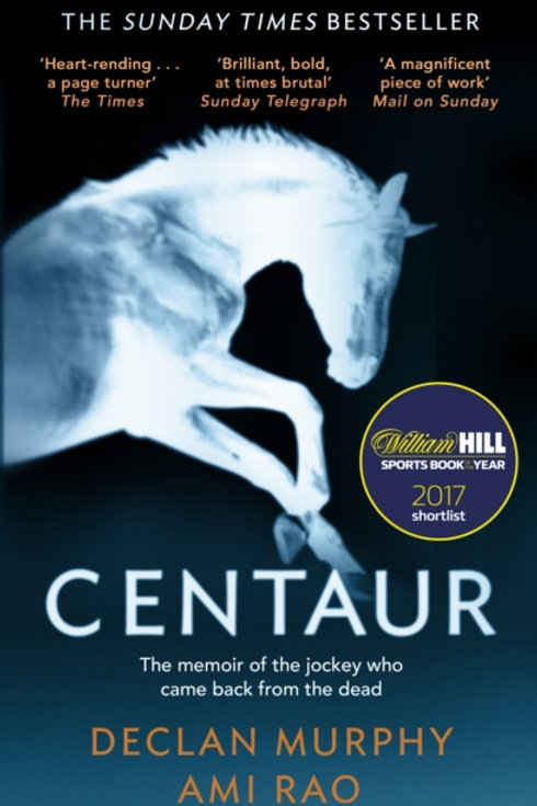 Centaur : Shortlisted For The William Hill Sports Book of the Year 2017