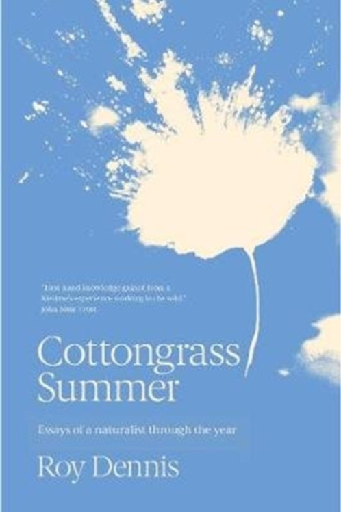 Cottongrass Summer : Essays of a naturalist throughout the year