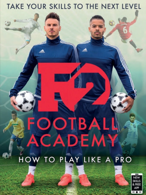 F2: Football Academy : Take Your Game to the Next Level (Skills Book 2)