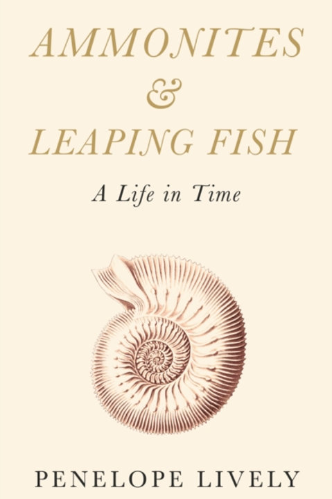 Ammonites and Leaping Fish : A Life in Time