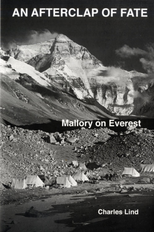 An Afterclap of Fate : Mallory on Everest