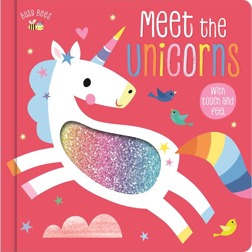 BUSY BEES MEET THE UNICORNS