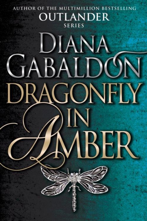 Dragonfly In Amber : (Outlander 2)