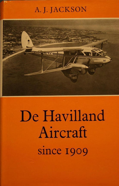 De Havilland Aircraft Since 1909