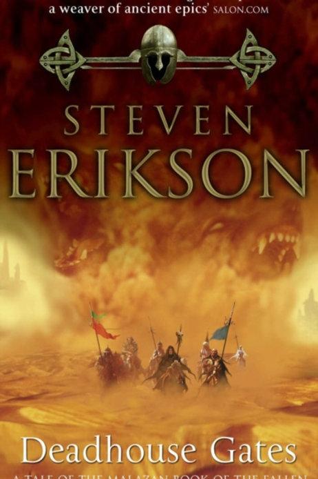 Deadhouse Gates : Malazan Book of the Fallen 2
