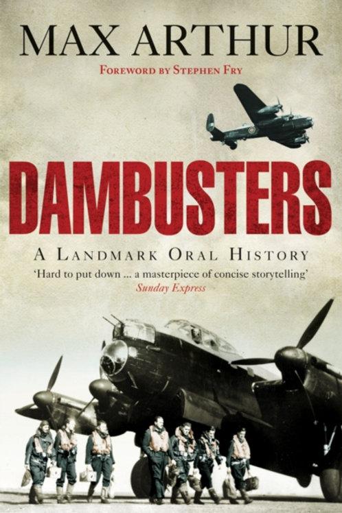 Dambusters : A Landmark Oral History