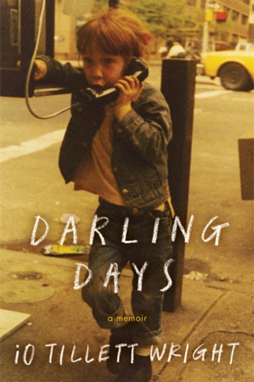Darling Days : A New York City Childhood