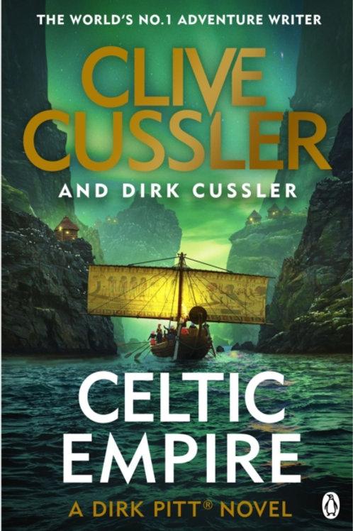 Celtic Empire : Dirk Pitt #25