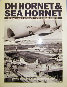 DH Hornet & Sea Hornet: De Havilland�s Ultimate Piston-engined Fighter