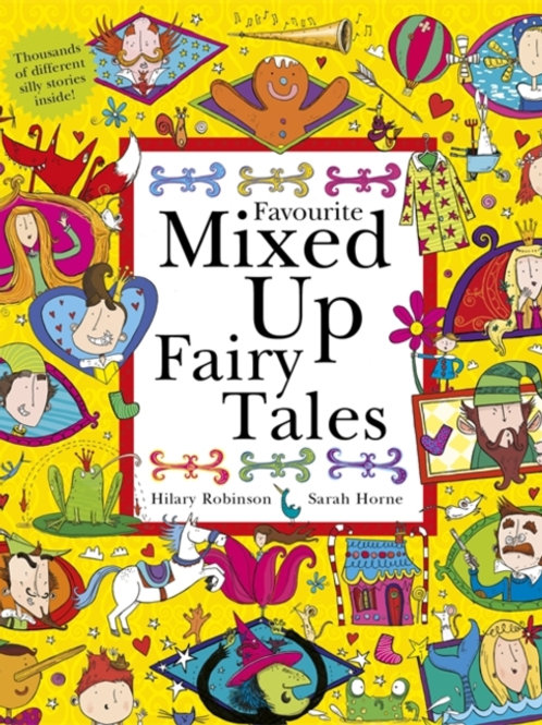 Favourite Mixed Up Fairy Tales : Split-Page Book