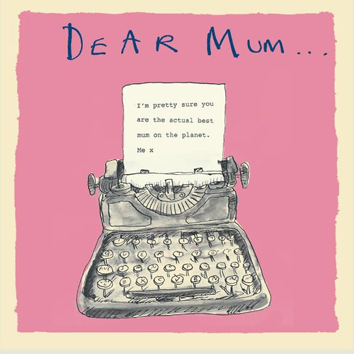 Dear Mum Card
