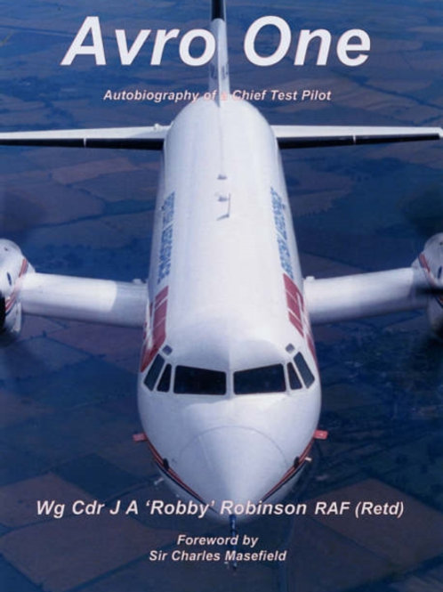 Avro One : Autobiography of a Chief Test Pilot
