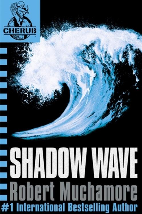 CHERUB: Shadow Wave : Book 12