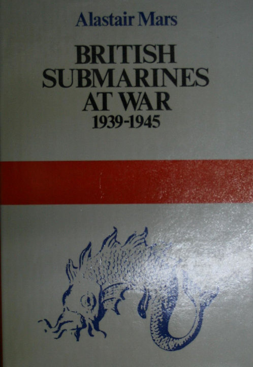 British Submarines at War 1939-1945