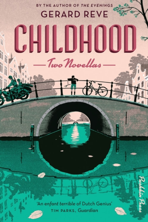 Childhood : Two Novellas