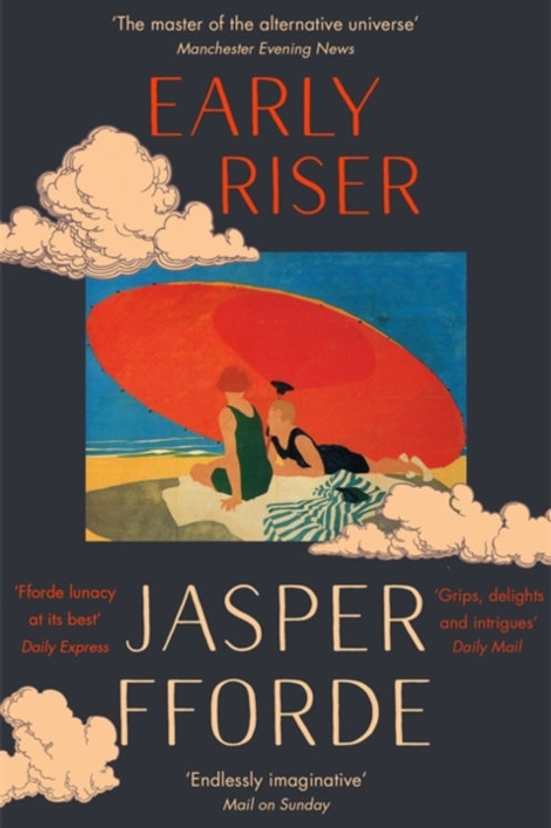 Early Riser : The new standalone novel from the Number One bestselling author