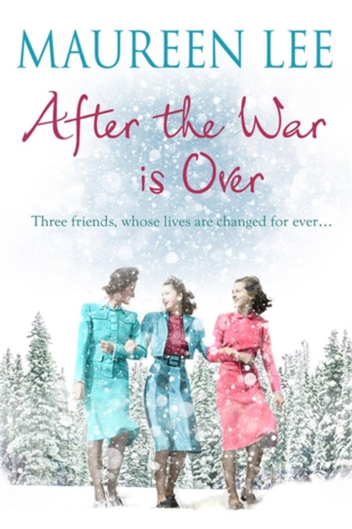 After the War is Over : A heart-warming story from the queen of saga writing