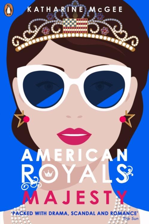 American Royals 2 : Majesty