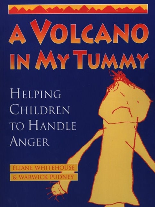 A Volcano in My Tummy : Helping Children to Handle Anger
