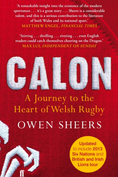 Calon : A Journey to the Heart of Welsh Rugby