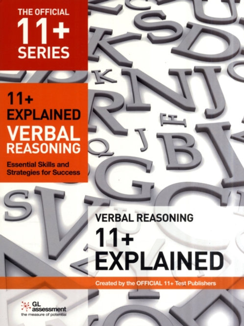 11+ Explained: Verbal Reasoning : Essential Skills and Strategies for Success