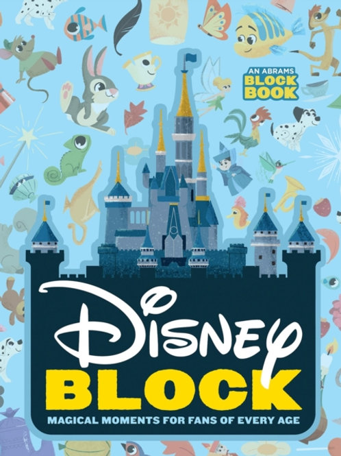 Disney Block : Magical Moments for Fans of Every Age
