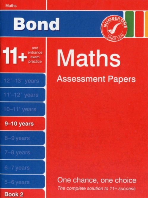 Bond Maths Assessment Papers in Maths 9-10 Years Book 2