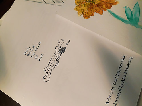 Here, We Lay The Bones to Rest (physical zine)