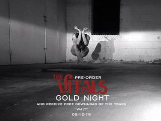 PRE-ORDER THE VITALS 2015 EP 'GOLD NIGHT'