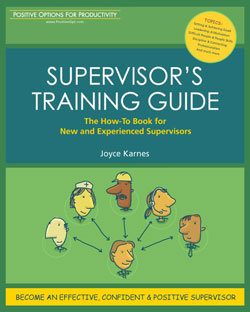 Supervisor's Training Guide: A How to Book for New and Experienced Supervisors