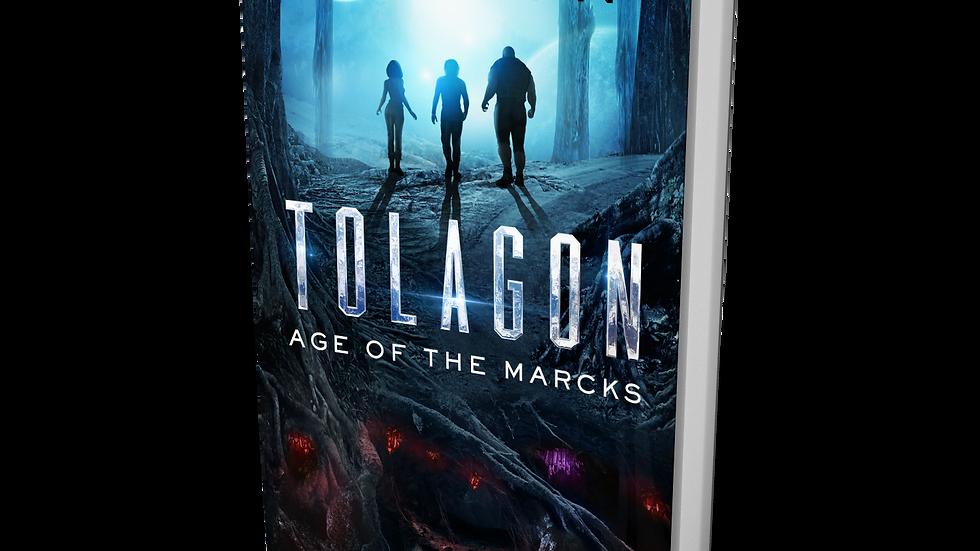 Tolagon - Age of the Marcks