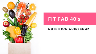 Fit Fab 40s Nutrition Guidebook 2.png