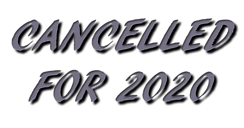 CANCELLED FOR 2020.png