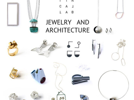 Jewellery and Architecture // Tincallab challenge