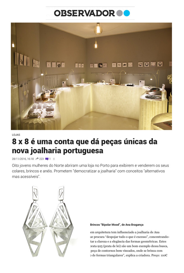 """""""8 x 8 é uma conta que dá peças únicas da nova joalharia portuguesa"""", Observador"""