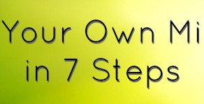 Make Your Own Miracles in 7 Steps