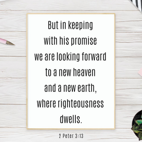 Looking Forward to a New Heaven and New Earth